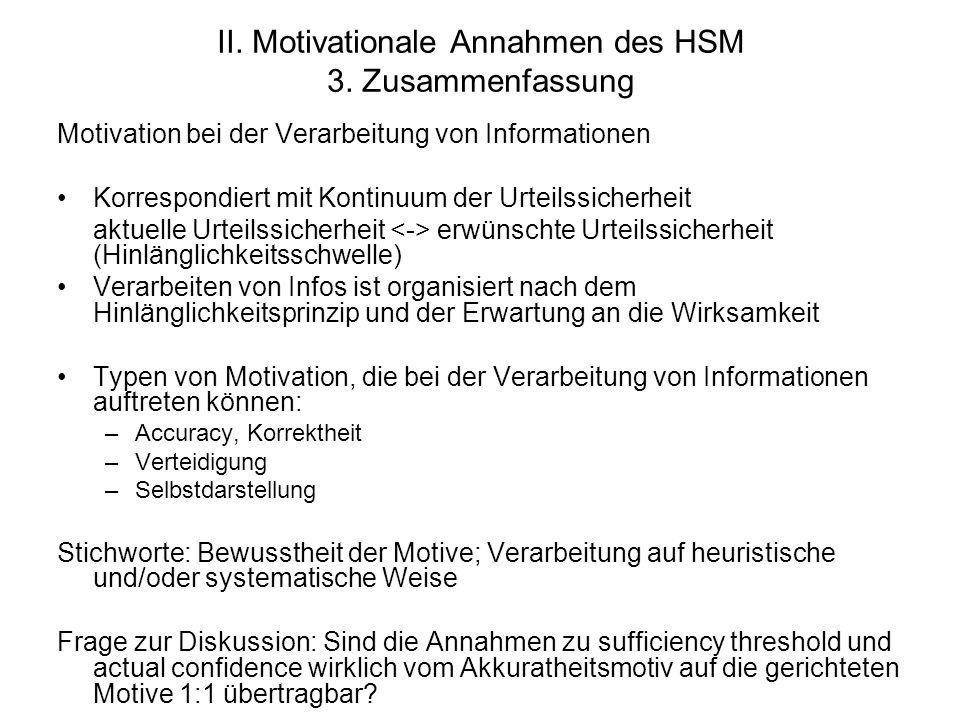 II. Motivationale Annahmen des HSM 3. Zusammenfassung