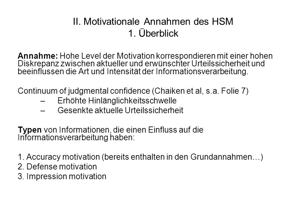 II. Motivationale Annahmen des HSM 1. Überblick