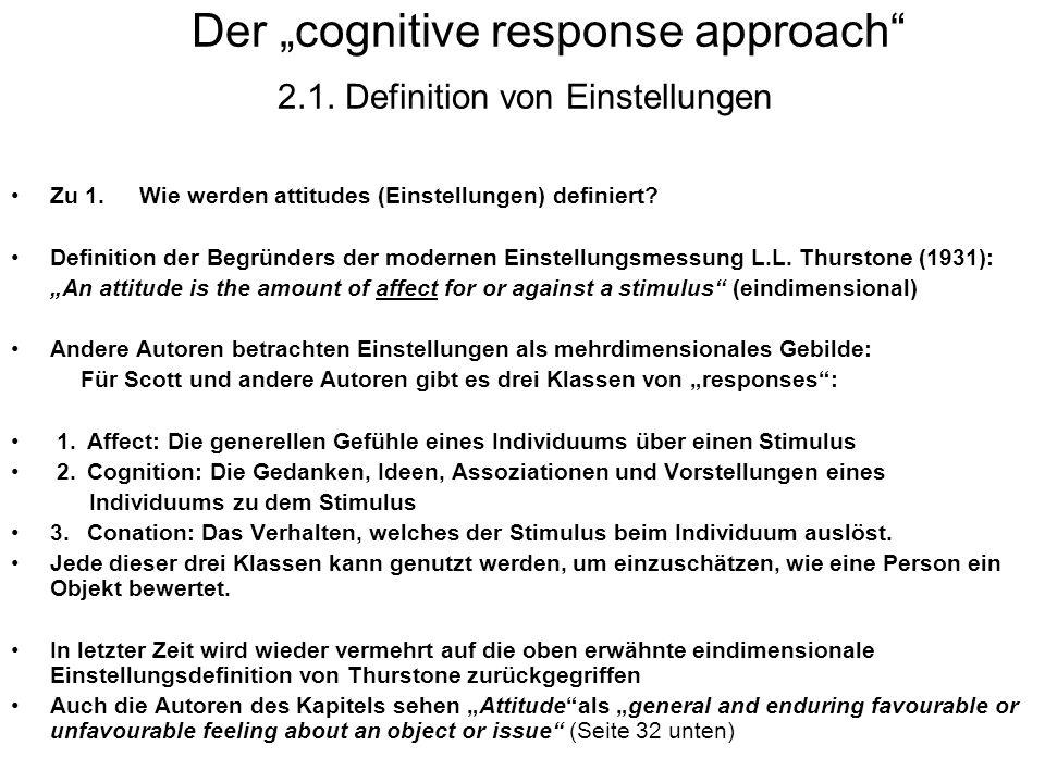 """Der """"cognitive response approach 2.1. Definition von Einstellungen"""