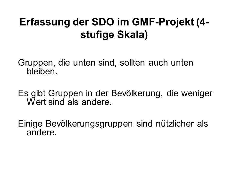 Erfassung der SDO im GMF-Projekt (4-stufige Skala)