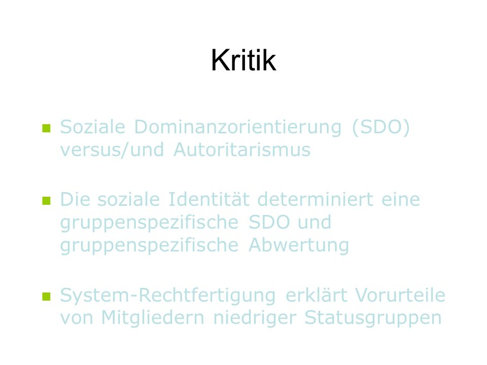 Kritik Soziale Dominanzorientierung (SDO) versus/und Autoritarismus