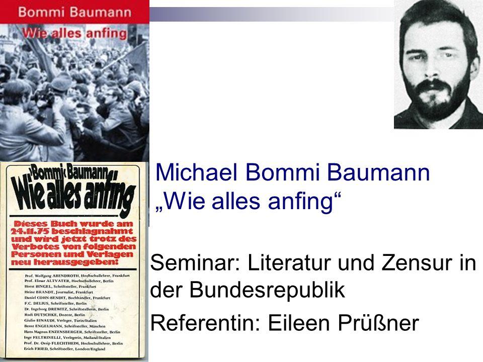 "Michael Bommi Baumann ""Wie alles anfing"