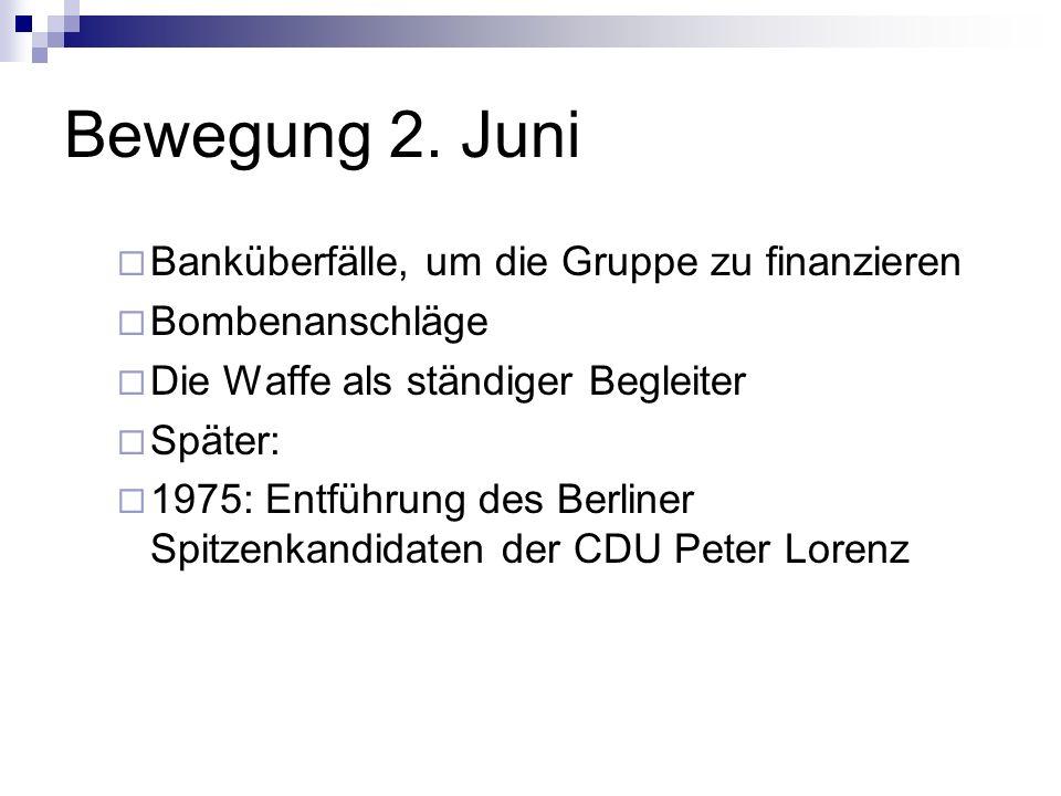 Bewegung 2. Juni Banküberfälle, um die Gruppe zu finanzieren