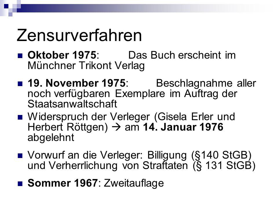 Zensurverfahren Oktober 1975: Das Buch erscheint im Münchner Trikont Verlag.