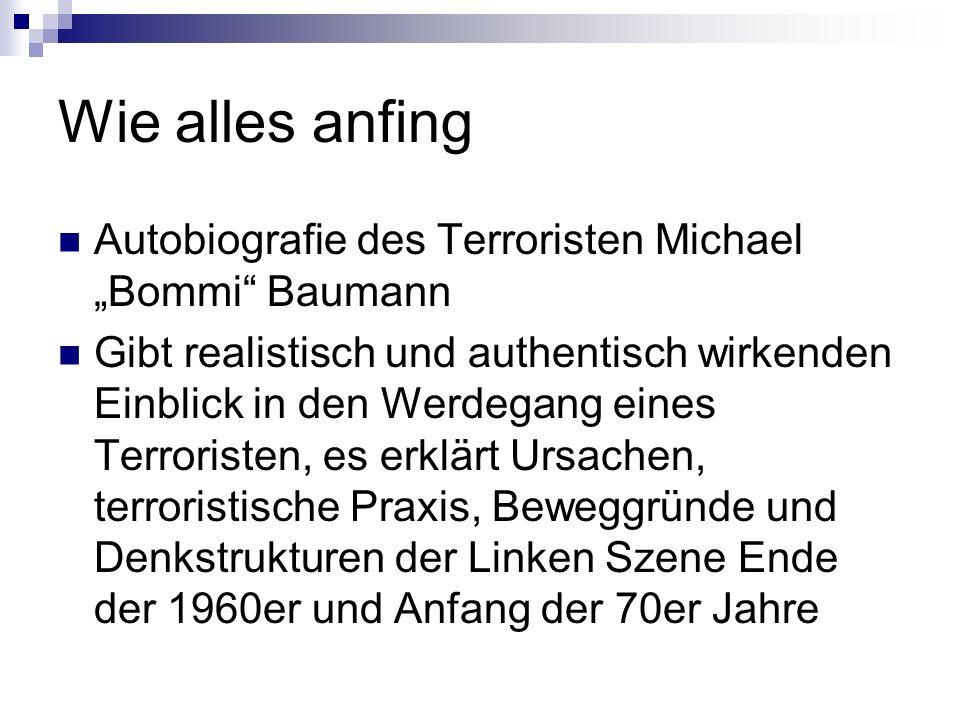 """Wie alles anfing Autobiografie des Terroristen Michael """"Bommi Baumann"""