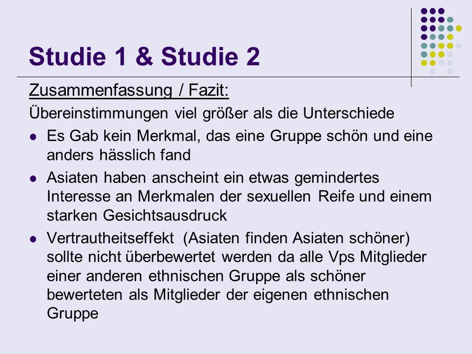 Studie 1 & Studie 2 Zusammenfassung / Fazit: