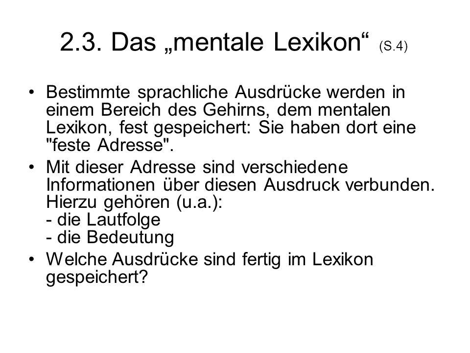 """2.3. Das """"mentale Lexikon (S.4)"""
