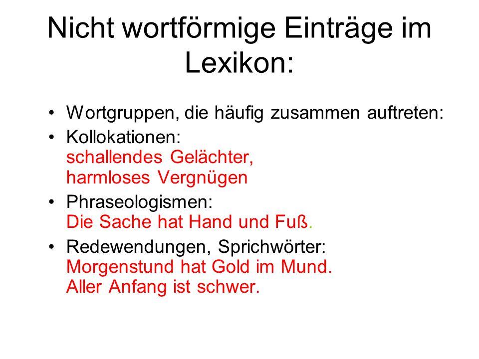 Nicht wortförmige Einträge im Lexikon: