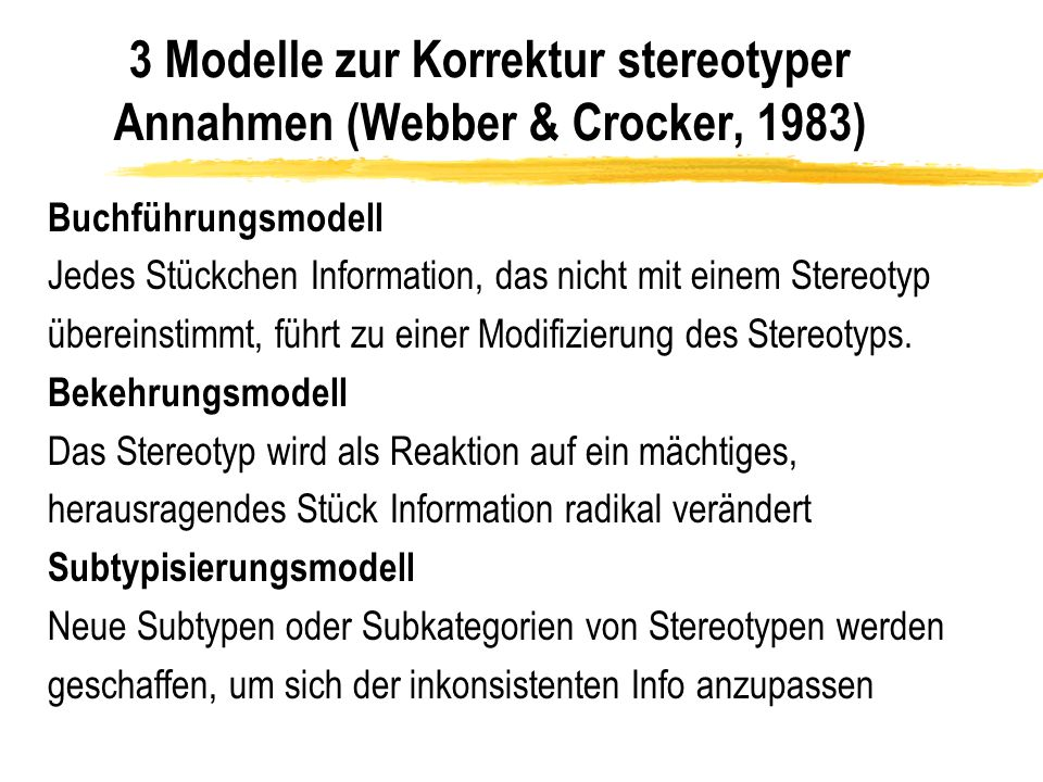 3 Modelle zur Korrektur stereotyper Annahmen (Webber & Crocker, 1983)