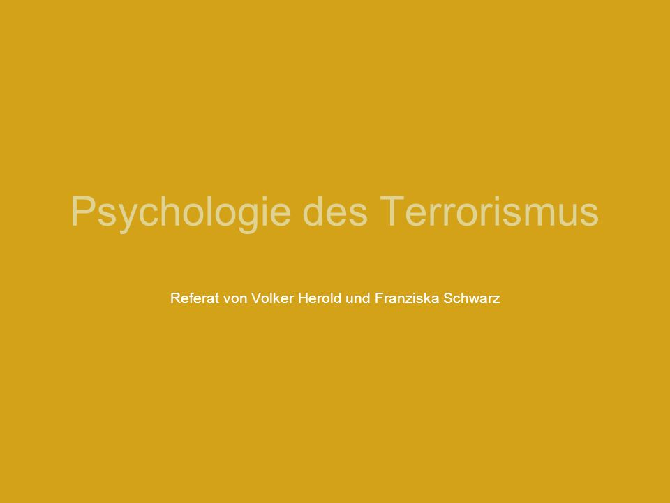 Psychologie des Terrorismus