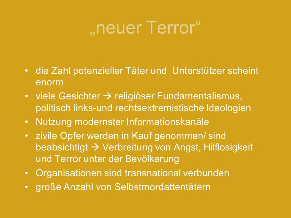 """""""neuer Terror die Zahl potenzieller Täter und Unterstützer scheint enorm."""