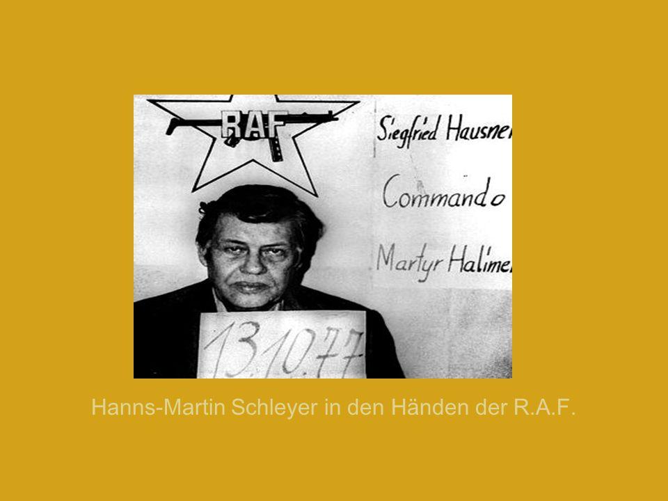 Hanns-Martin Schleyer in den Händen der R.A.F.