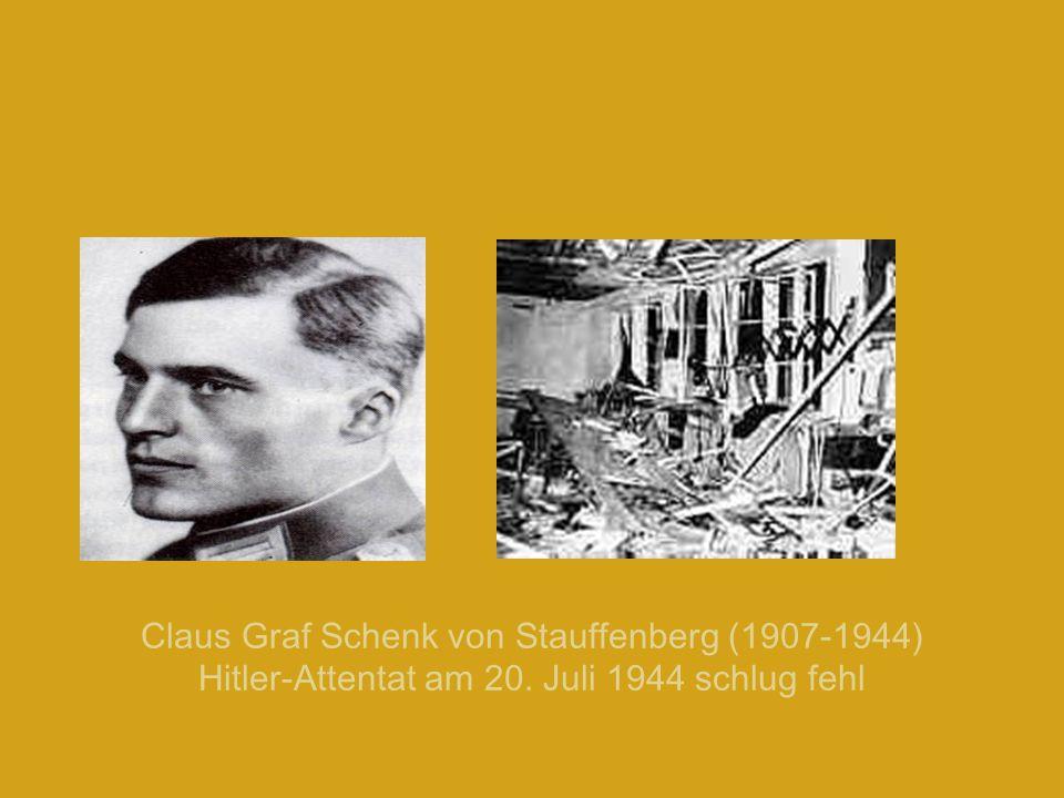 Claus Graf Schenk von Stauffenberg (1907-1944) Hitler-Attentat am 20