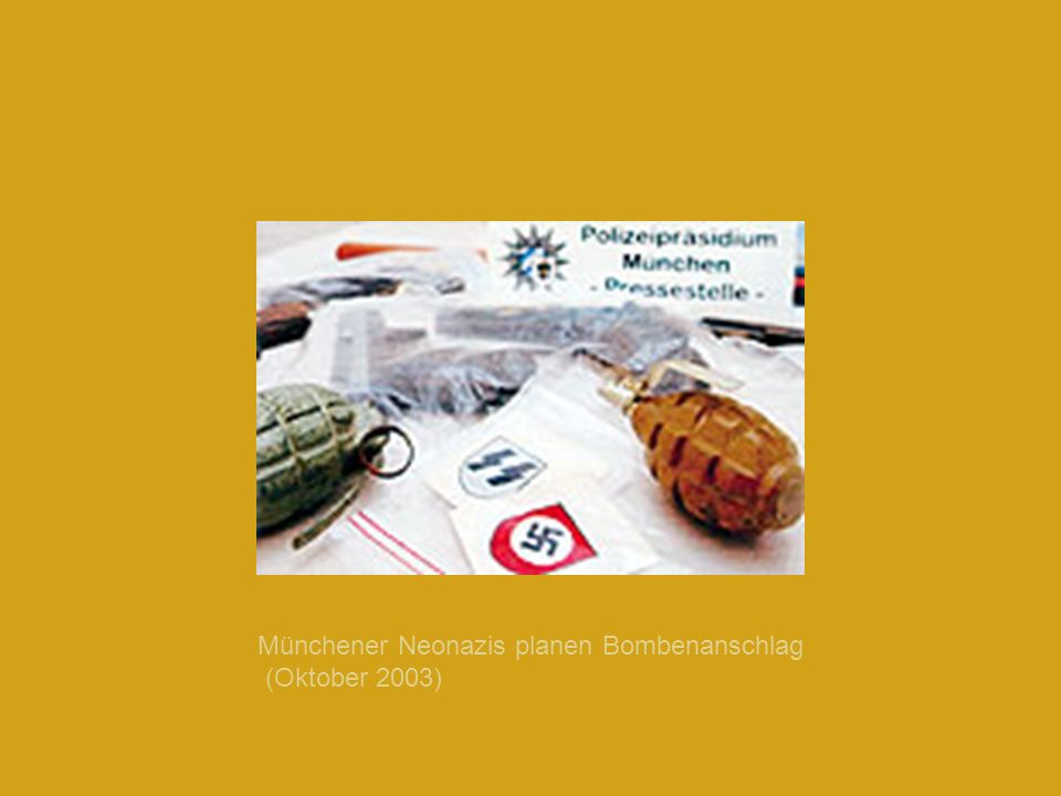 Münchener Neonazis planen Bombenanschlag (Oktober 2003)