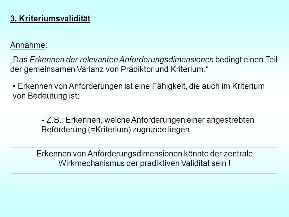 3. Kriteriumsvalidität Annahme: