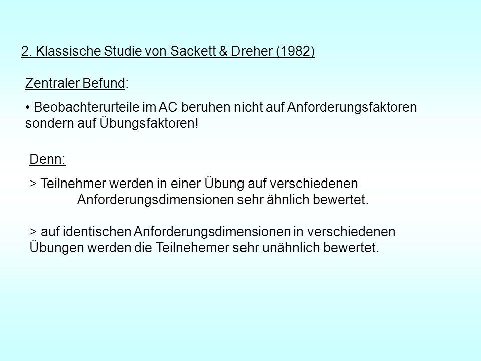 2. Klassische Studie von Sackett & Dreher (1982)