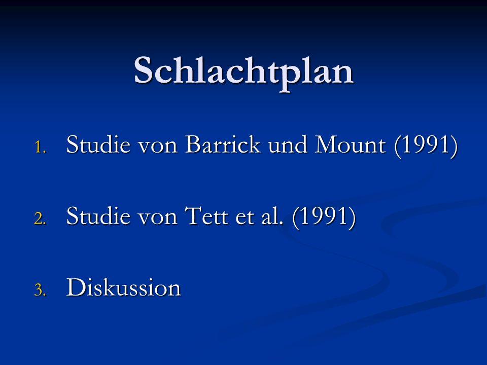 Schlachtplan Studie von Barrick und Mount (1991)
