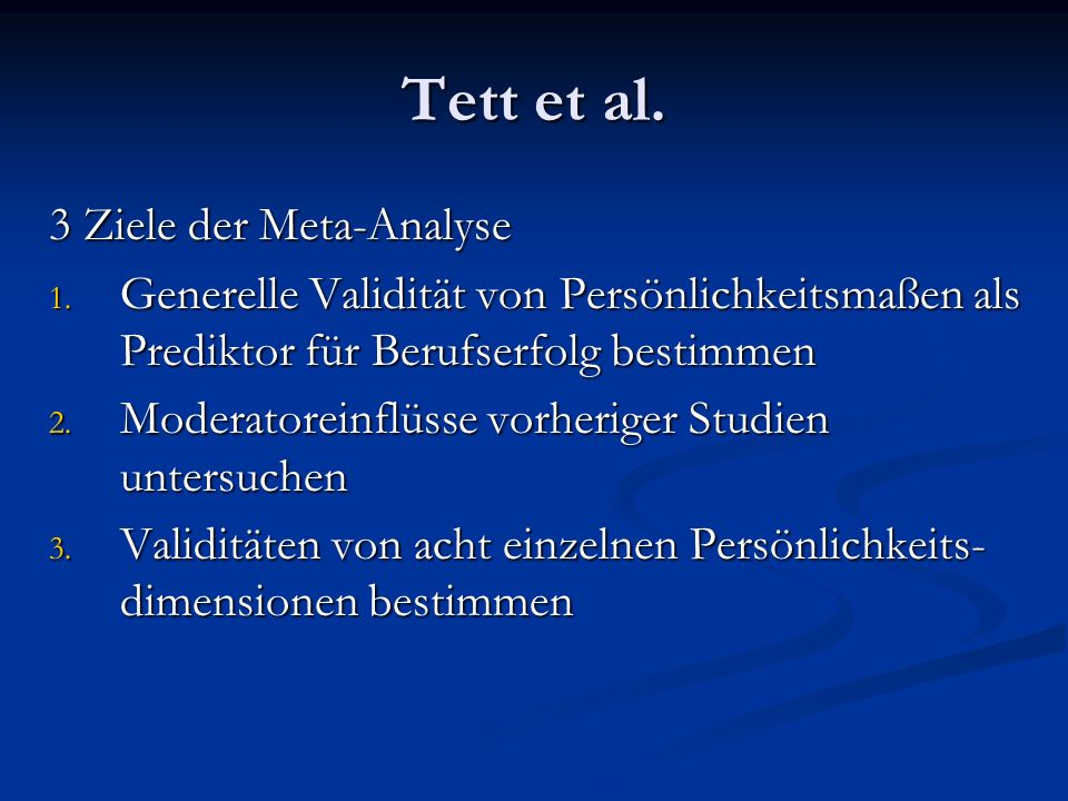 Tett et al. 3 Ziele der Meta-Analyse