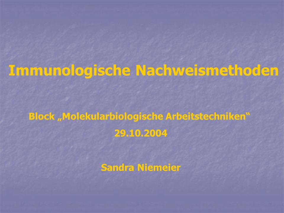 Immunologische Nachweismethoden
