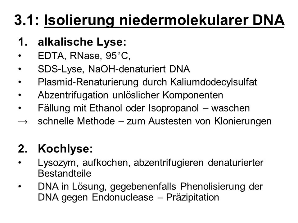 3.1: Isolierung niedermolekularer DNA