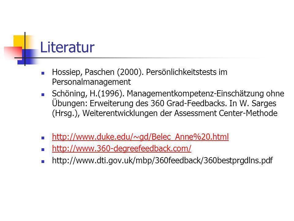 Literatur Hossiep, Paschen (2000). Persönlichkeitstests im Personalmanagement.