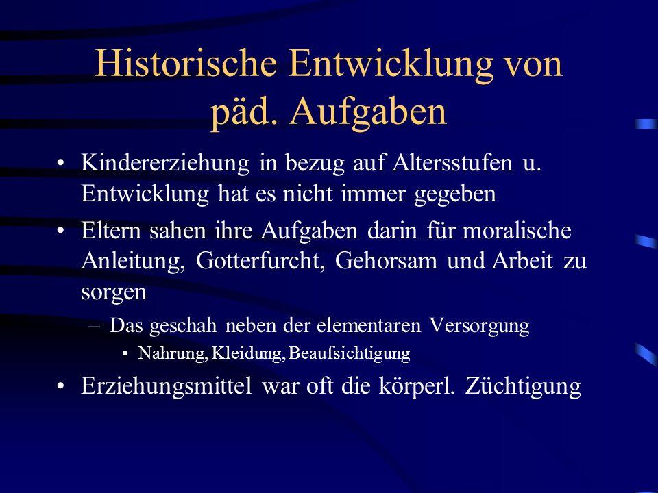 Historische Entwicklung von päd. Aufgaben