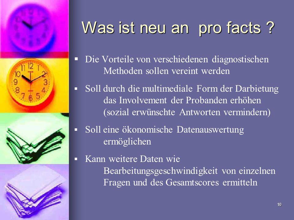 Was ist neu an pro facts Die Vorteile von verschiedenen diagnostischen Methoden sollen vereint werden.