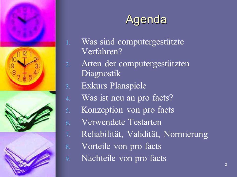 Agenda Was sind computergestützte Verfahren