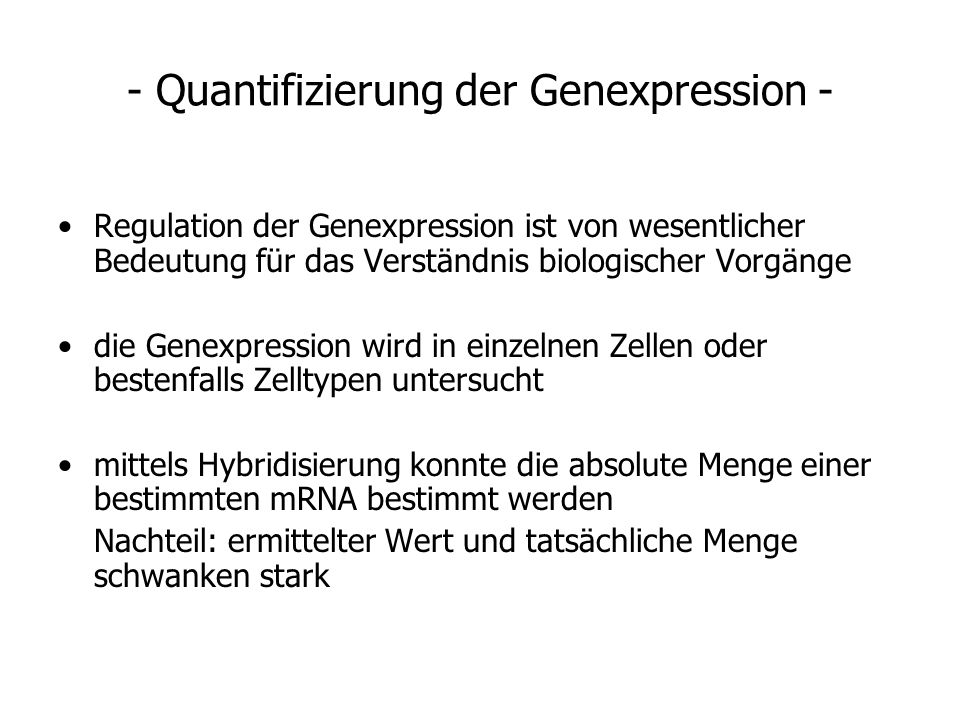 - Quantifizierung der Genexpression -