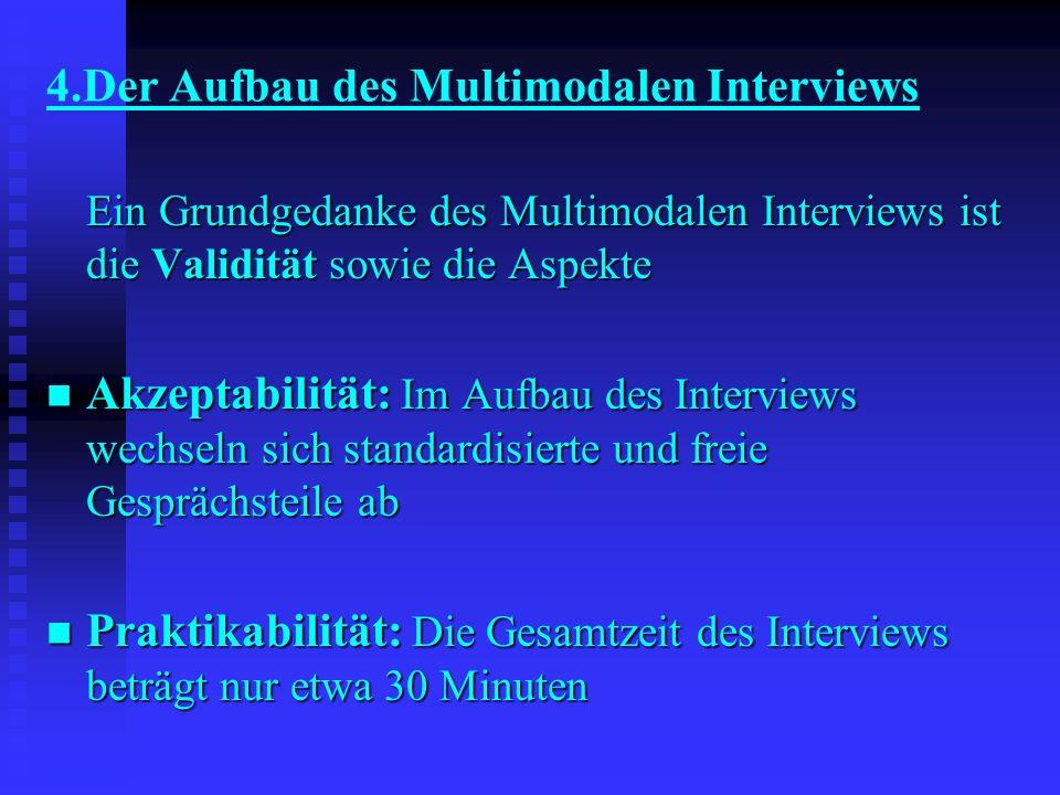 4.Der Aufbau des Multimodalen Interviews