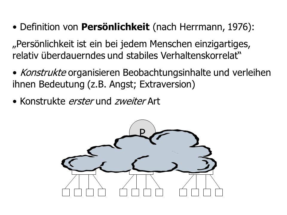 P Definition von Persönlichkeit (nach Herrmann, 1976):