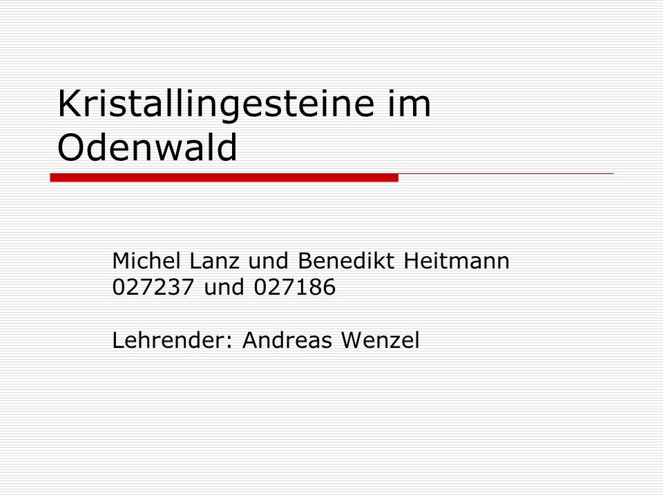 Kristallingesteine im Odenwald