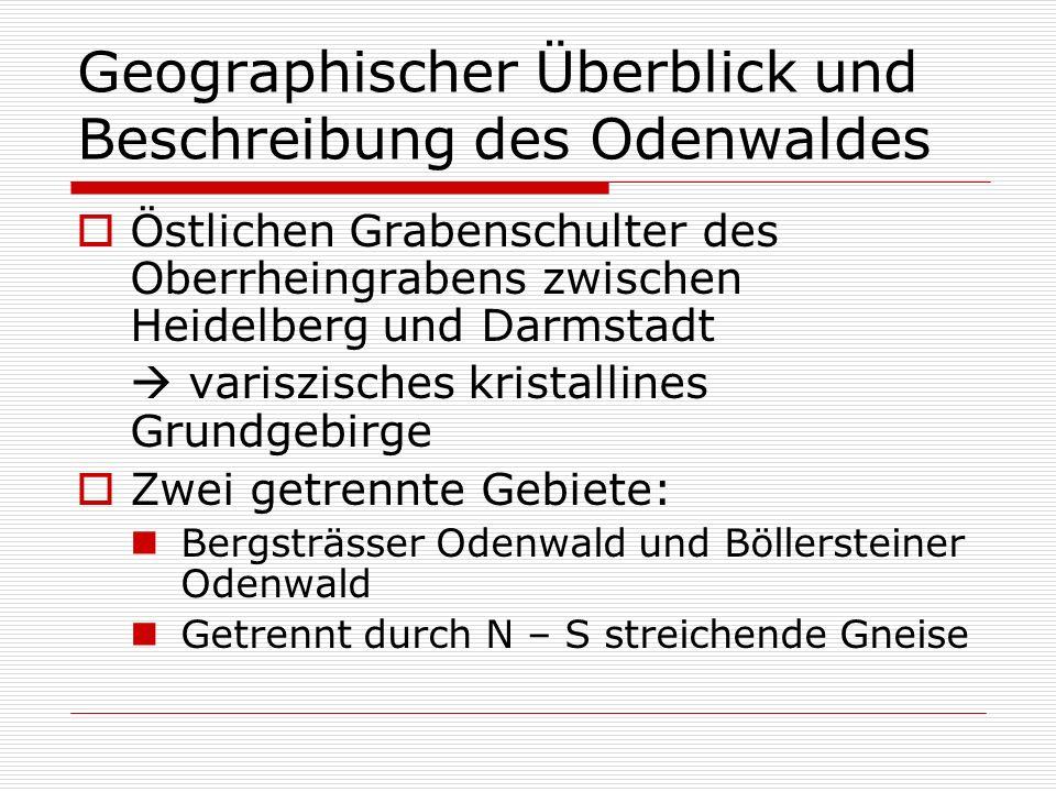Geographischer Überblick und Beschreibung des Odenwaldes