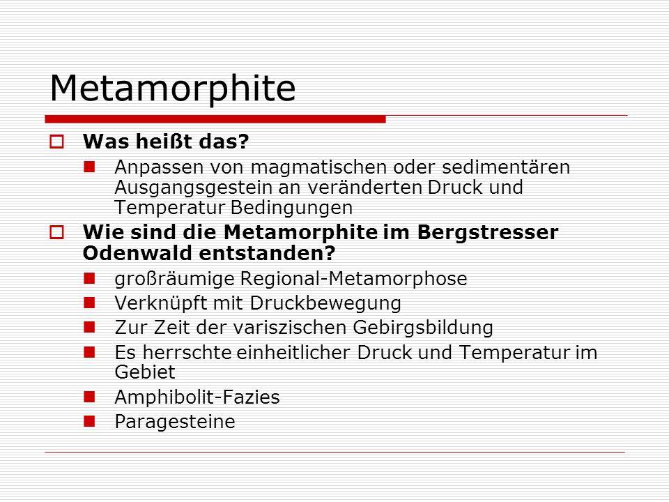 Metamorphite Was heißt das
