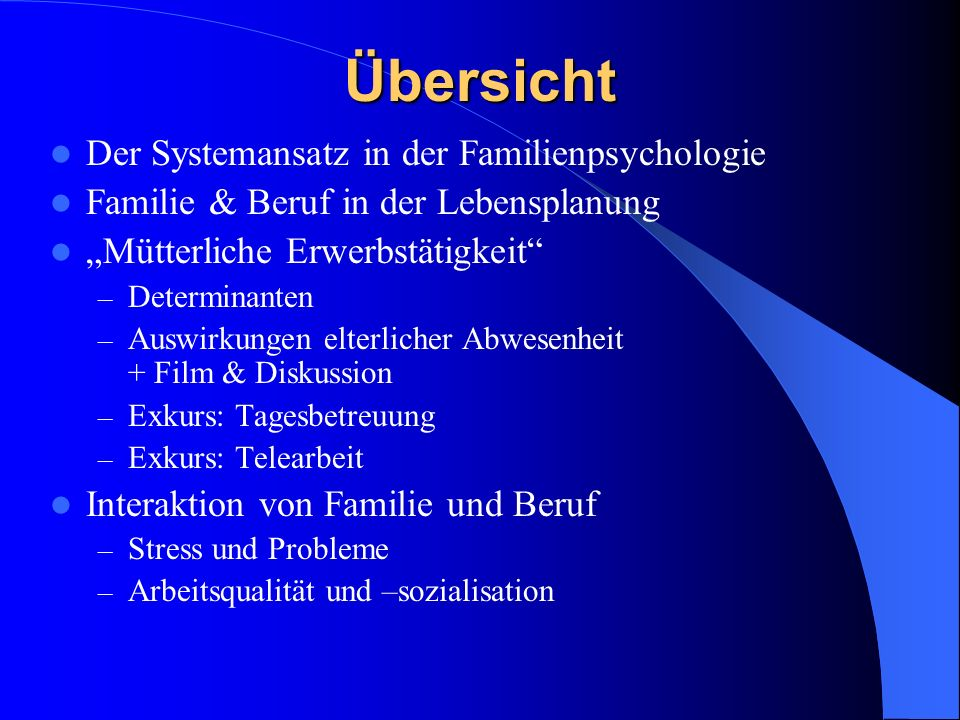 Übersicht Der Systemansatz in der Familienpsychologie