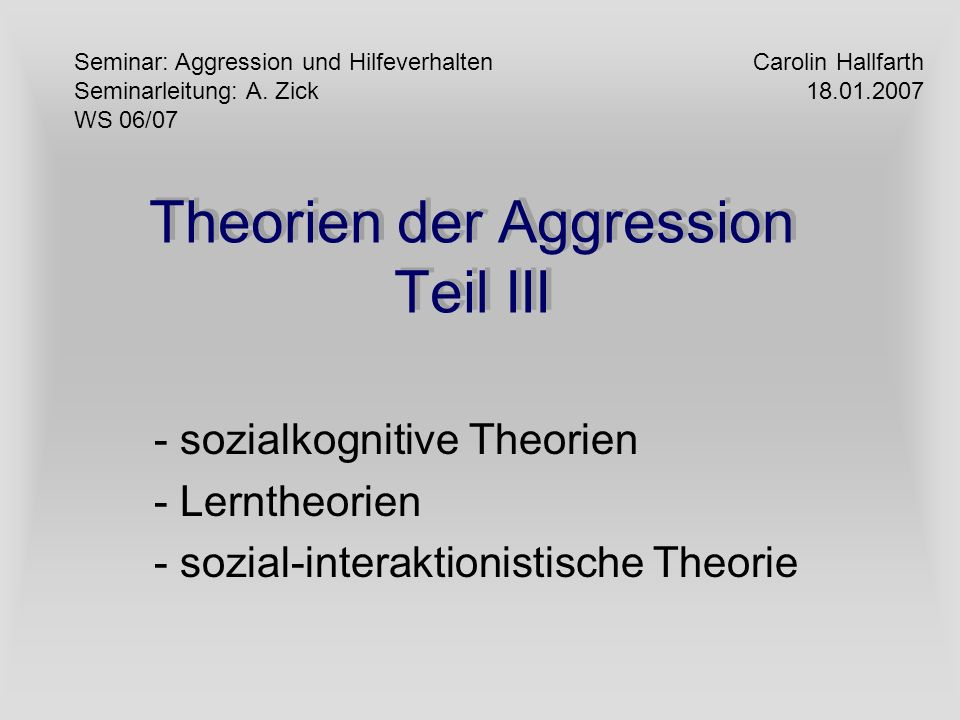 Theorien der Aggression Teil III