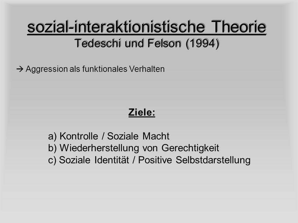 sozial-interaktionistische Theorie Tedeschi und Felson (1994)