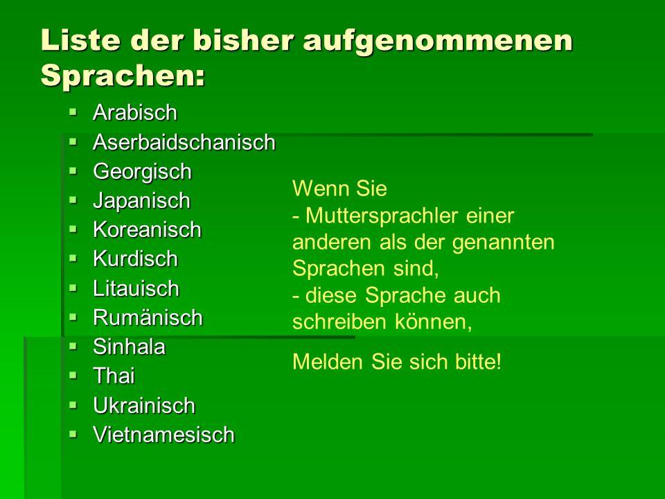 Liste der bisher aufgenommenen Sprachen: