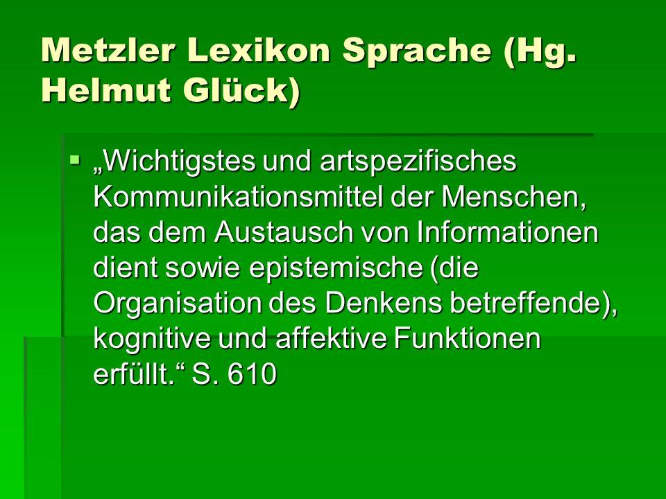 Metzler Lexikon Sprache (Hg. Helmut Glück)
