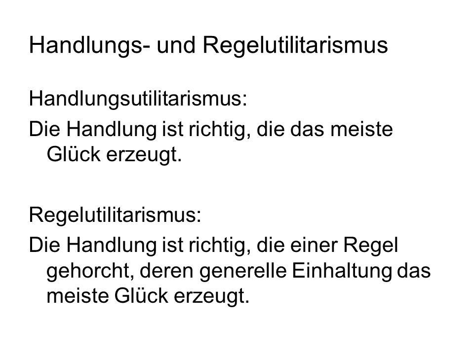Handlungs- und Regelutilitarismus