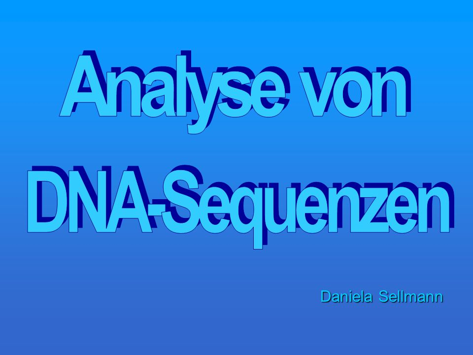 Analyse von DNA-Sequenzen