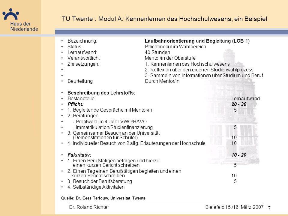 TU Twente : Modul A: Kennenlernen des Hochschulwesens, ein Beispiel