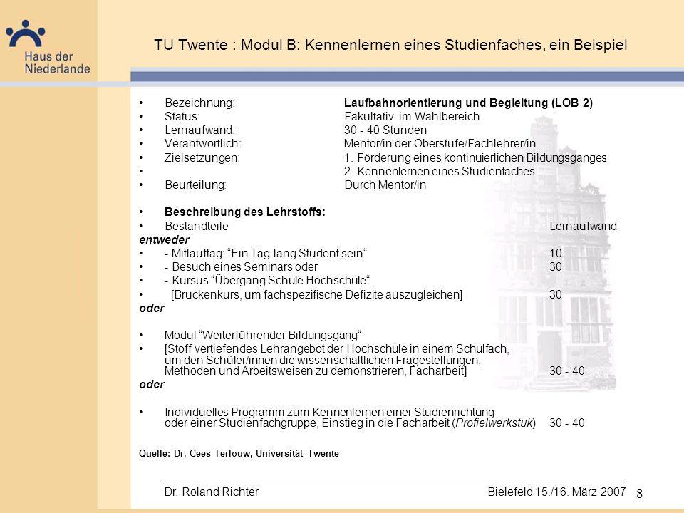 TU Twente : Modul B: Kennenlernen eines Studienfaches, ein Beispiel