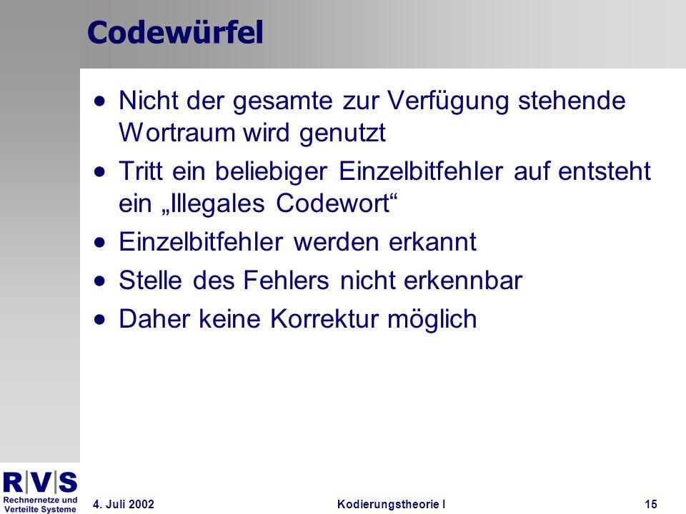 Codewürfel Nicht der gesamte zur Verfügung stehende Wortraum wird genutzt.