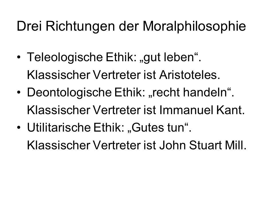 Drei Richtungen der Moralphilosophie
