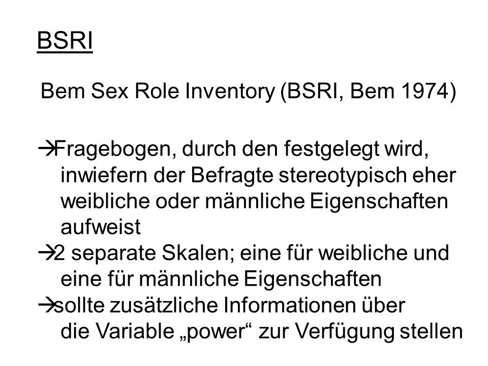 BSRI Bem Sex Role Inventory (BSRI, Bem 1974)