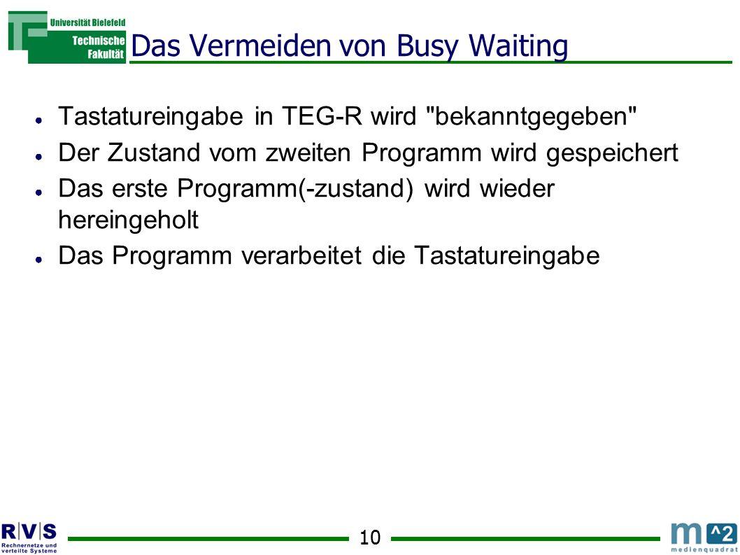 Das Vermeiden von Busy Waiting