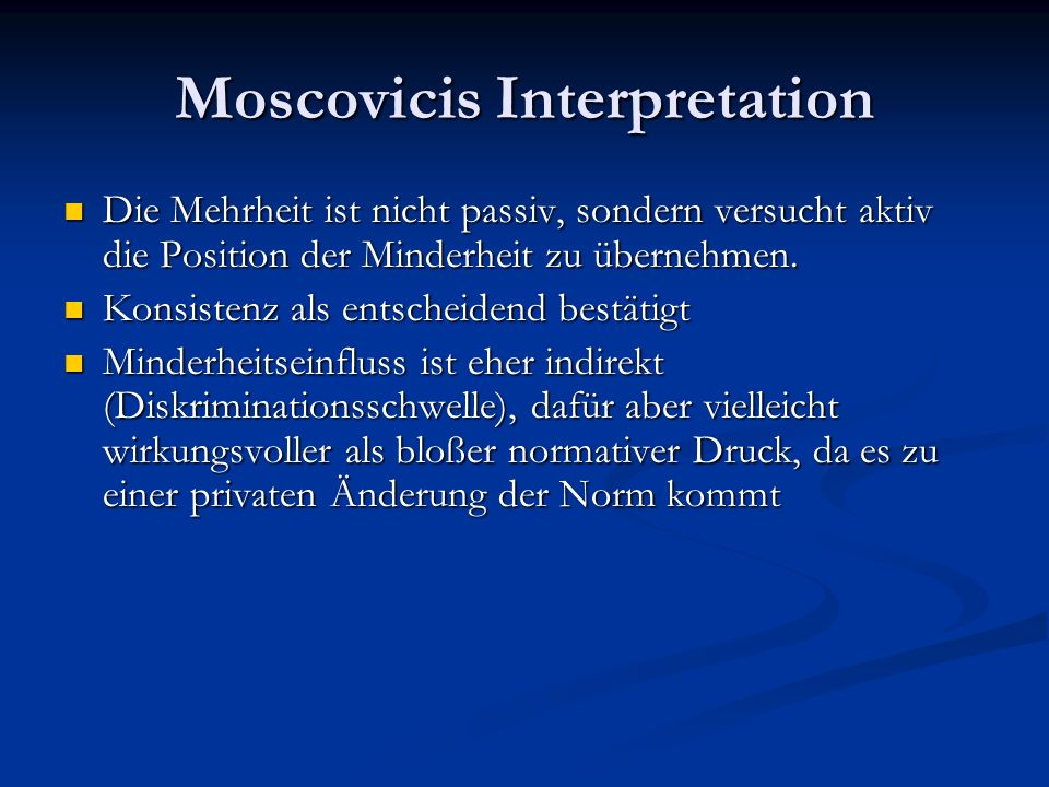 Moscovicis Interpretation