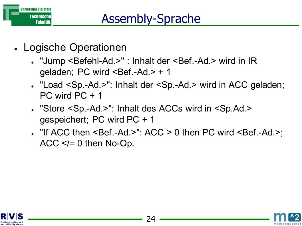 Assembly-Sprache Logische Operationen