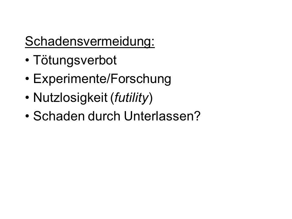 Schadensvermeidung: Tötungsverbot. Experimente/Forschung.